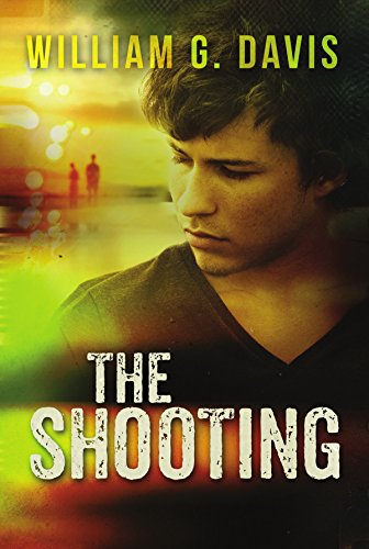 The Shooting: a Mike Gage Thriller