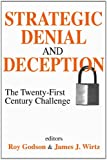 Book cover for Strategic Denial and Deception: The Twenty-First Century Challenge