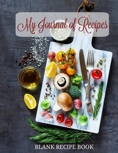 Read Online BLANK Recipe Book: My Journal of Recipes (Extra Large Blank Recipe Keeper-Great for Family Recipes) (Volume 14) PDF