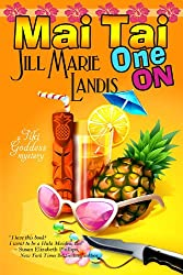 Mai Tai One On (The Tiki Goddess Mystery Series Book 1)