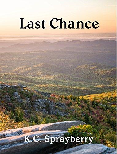 Last Chance by [Sprayberry, K.C.]