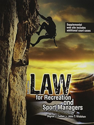 By COTTEN DOYICE J Law for Recreation and Sport Managers (6th Edition) [Paperback]