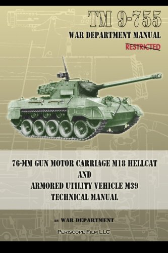 Used, TM 9-755 76-mm Gun Motor Carriage M18 Hellcat and Armored for sale  Delivered anywhere in USA
