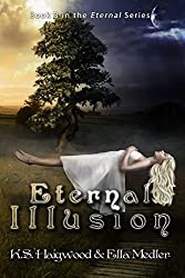 Eternal Illusion (The Eternal Series Book 3)