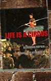 img - for Life is a Circus book / textbook / text book
