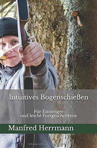 intuitives-bogenschiessen-fr-einsteiger-und-leicht-fortgeschrittene