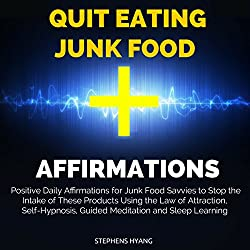 Quit Eating Junk Food Affirmations