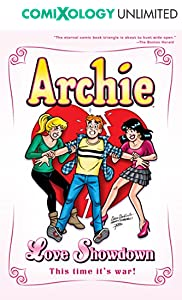 Archie: Love Showdown (Archie & Friends All-Stars Book 18)