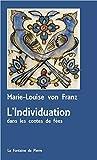 L'Individuation dans les contes de fées