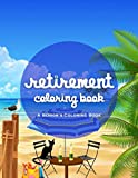 img - for Retirement Coloring Book: A Funny And Relaxing Coloring Book book / textbook / text book