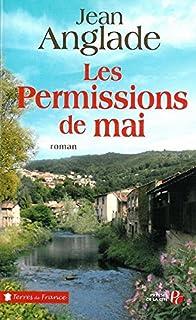 La saga des Pitelet [3] : Les permissions de mai, Anglade, Jean