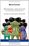 Netzwerken, Aber Richtig!, Martin Schober and Andreas Bergmann, 3200029498