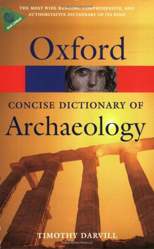 Concise-Oxford-Dictionary-of-Archaeology-Oxford-Quick-Reference