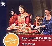 HvB meets Indian dhrupad chants - Raga Virga (Ars Choralis Coeln/Maria Jonas/Amelia Cuni/Poul Høxbro)
