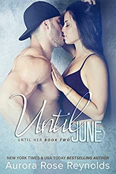 Until June: Until Her Series by [Reynolds, Aurora Rose]