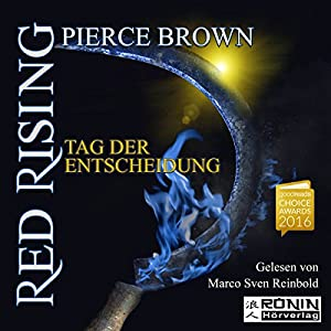 Tag der Entscheidung (Red Rising 3) Audiobook