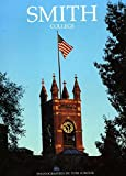 img - for Smith College by Tom Sobolik (1991-02-24) book / textbook / text book