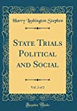img - for State Trials Political and Social, Vol. 2 of 2 (Classic Reprint) book / textbook / text book