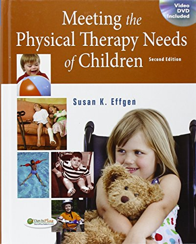 803619421 - Meeting the Physical Therapy Needs of Children