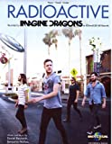 """Radioactive"" Recorded by Imagine Dragons (Piano, Vocal, Guitar) Sheet Music"