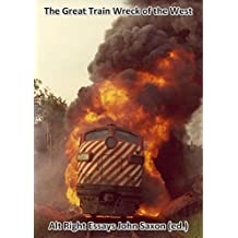 The Great Train Wreck of the West