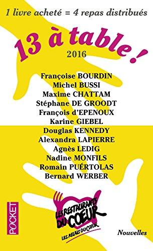 13 a table ! 2017 / Les Restos du Coeur (French Edition)