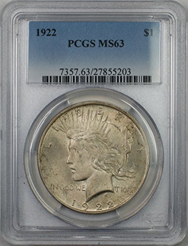 1922 Peace Silver Dollar Coin $1 PCGS MS-63 (1A) Light Toning