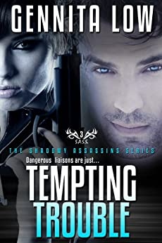 TEMPTING TROUBLE (Shadowy Assassins (S.A.S.S.) Book 3) by [Low, Gennita]