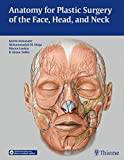 img - for Anatomy for Plastic Surgery of the Face, Head, and Neck book / textbook / text book