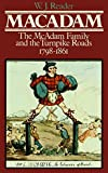 img - for MacAdam: The McAdam Family and the Turnpike Roads 1798-1861 book / textbook / text book