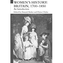 Women's History: Britain, 1700-1850 - An Introduction  (Women's and Gender History)