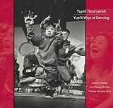 Yupiit Yuraryarait, Ann Fienup-Riordan and James H. Barker, 160223082X
