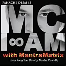 Dance Away Your Density: Mantra Mash-Up
