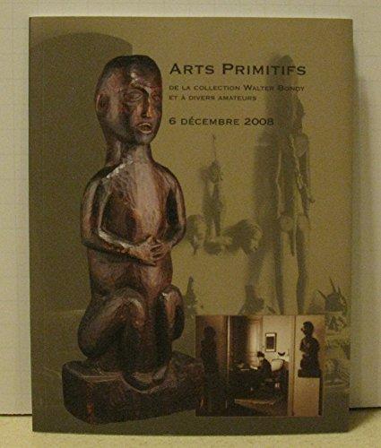 Arts Primitifs de la Collection Walter Bondy et a Divers Amateurs 6 Decembre 2008