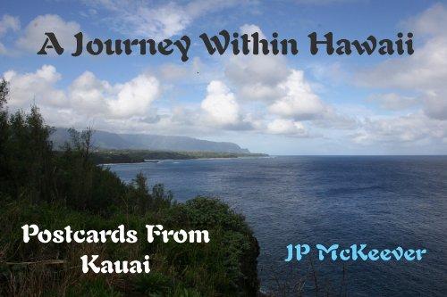 Postcards From Kauai (Journey Through Hawaii Series)