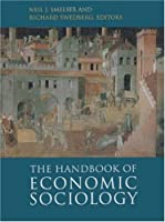 The Handbook of Economic Sociology