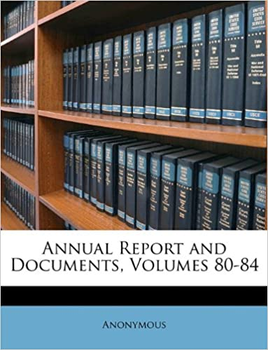Annual Report and Documents, Volumes 80-84