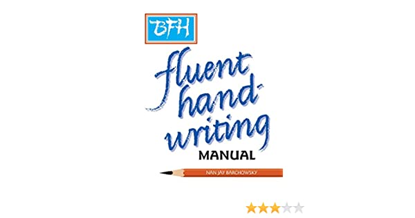 BFH, A Manual For Fluent Handwriting: Nan Jay Barchowsky ...