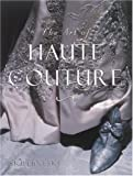 The Art of Haute Couture