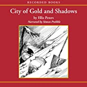 City of Gold and Shadows | Ellis Peters