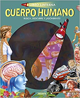 Cuerpo humano (Libro linterna): Amazon.es: Equipo Susaeta, F ...