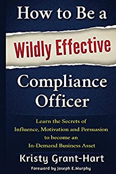 How to be a wildly effective compliance - Qualifications for compliance officer ...