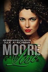 Moore to Lose (Needing Moore Series Book 2)