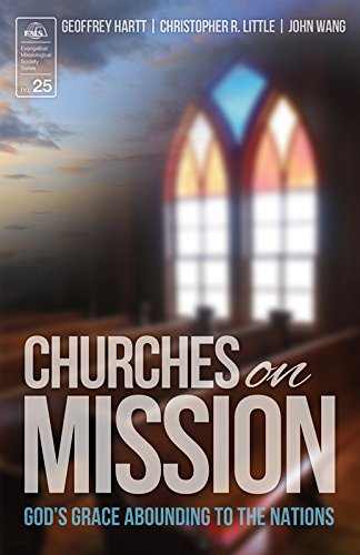 Churches on Mission: God's Grace Abounding to the Nations (Evangelical Missiological Society) pdf epub