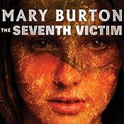 The Seventh Victim | Mary Burton