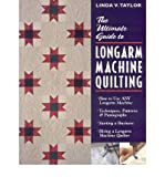 The Ultimate Guide to Longarm Machine Quilting: How to Use Any Longarm Machine - Techniques, Patterns and Pantographs - Starting a Business (Paperback) - Common