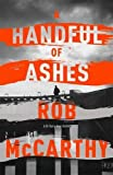 A Handful of Ashes: Dr Harry Kent Book 2 (Dr Harry Kent thrillers)