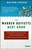 img - for The Warren Buffetts Next Door: The World's Greatest Investors You've Never Heard Of and What You Can Learn From Them book / textbook / text book