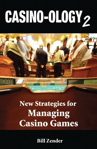 - Casino-ology 2: New Strategies for Managing Casino Games