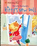 Kitty's New Doll, Dorothy Kunhardt, 0375829369